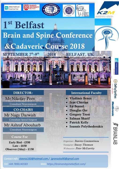 1st Belfast Brain and Spine Conference and Cadaveric Course 2018